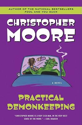 Practical Demonkeeping (Pine Cove Series), Moore, Christopher