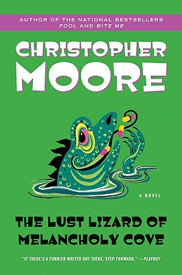 The Lust Lizard of Melancholy Cove (Pine Cove Series), Moore, Christopher