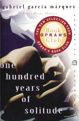One Hundred Years of Solitude (Oprah's Book Club), Gabriel Garcia Marquez