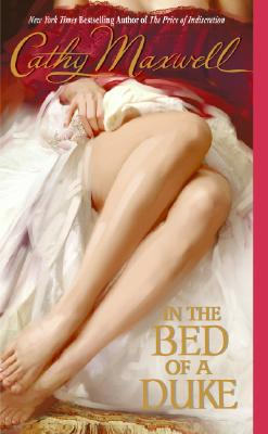 In the Bed of a Duke (Avon Historical Romance), CATHY MAXWELL