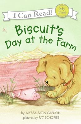Image for Biscuit's Day at the Farm (My First I Can Read)