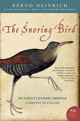 Image for The Snoring Bird: My Family's Journey Through a Century of Biology (P.S.)