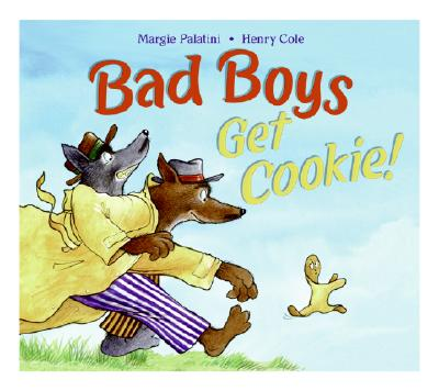 Bad Boys Get Cookie!, Margie Palatini