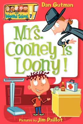 Image for 7 Mrs. Cooney is Loony! (My Weird School)