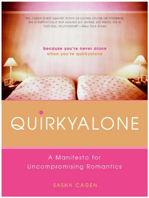 Image for Quirkyalone: A Manifesto for Uncompromising Romantics