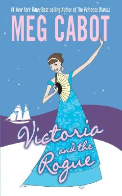 Victoria And The Rogue, MEG CABOT