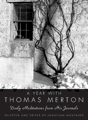 Image for A Year with Thomas Merton  Daily Meditations from His Journals