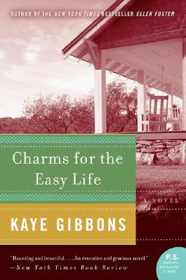 Charms for the Easy Life (P.S.), Kaye Gibbons