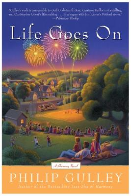 Image for Life Goes On: A Harmony Novel (Gulley, Philip)