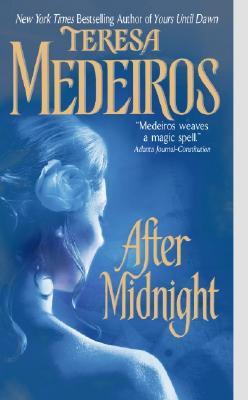 After Midnight, TERESA MEDEIROS