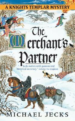 The Merchant's Partner (Knights Templar series), Michael Jecks