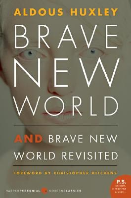 Brave New World and Brave New World Revisited, Aldous Huxley