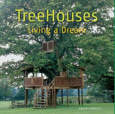 Image for TreeHouses: Living a Dream