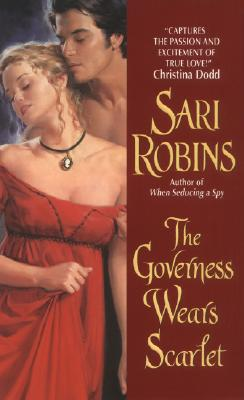 The Governess Wears Scarlet (Avon Historical Romance), SARI ROBINS