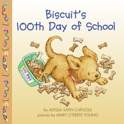 Biscuit's 100th Day of School, Capucilli, Alyssa Satin