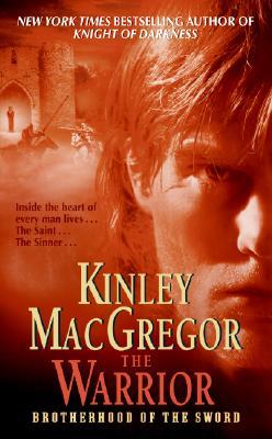 The Warrior (Brotherhood of the Sword, Book 3), MacGregor, Kinley