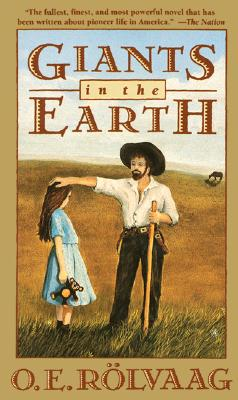 Image for Giants in the Earth: A Saga of the Prairie