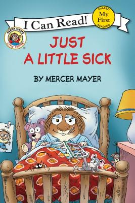 Image for Just a Little Sick (My First I Can Read)