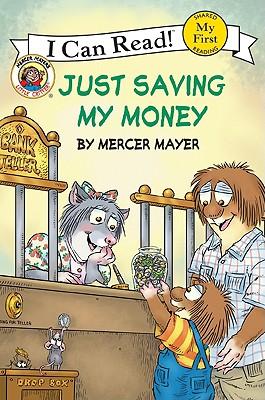 Little Critter: Just Saving My Money (My First I Can Read), Mayer, Mercer