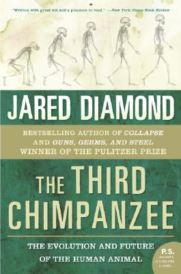The Third Chimpanzee: The Evolution and Future of the Human Animal, Diamond, Jared M.
