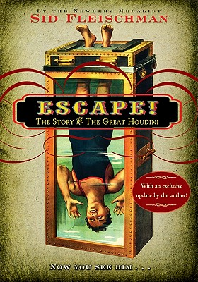 Image for Escape!: The Story of The Great Houdini