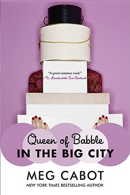 Queen of Babble in the Big City, Meg Cabot