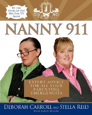 Image for NANNY 911 EXPERT ADVICE FOR ALL YOUR PARENTING EMERGENCIES