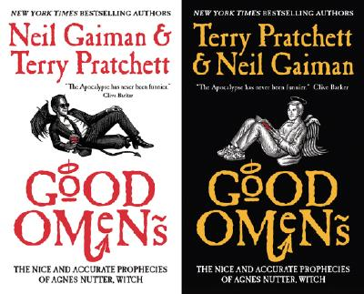 Good Omens: The Nice and Accurate Prophecies of Agnes Nutter, Witch, Gaiman, Neil; Pratchett, Terry