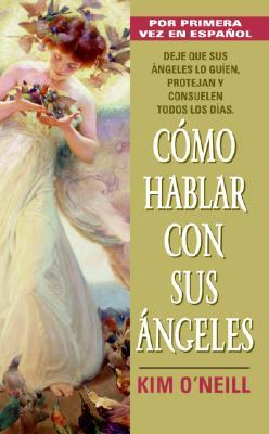 Image for Como Hablar Con Sus Angeles