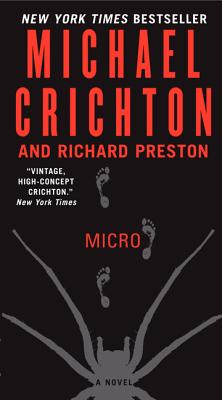 Micro: A Novel, Crichton, Michael; Preston, Richard