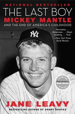 Image for Last Boy: Mickey Mantle and the End of America's Childhood