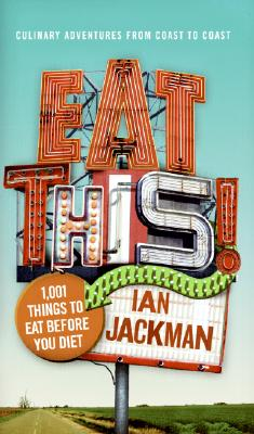 Image for EAT THIS! 1001 THINGS TO EAT BEFORE YOU DIE