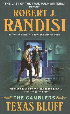 Texas Bluff: The Gamblers, Randisi, Robert J.