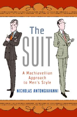 Image for Suit: A Machiavellian Approach to Men's Style