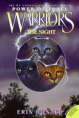 Warriors: Power of Three #1: The Sight, Erin Hunter