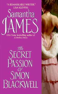 The Secret Passion of Simon Blackwell, Samantha James