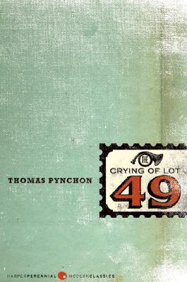 The Crying of Lot 49 (Perennial Fiction Library), Thomas Pynchon