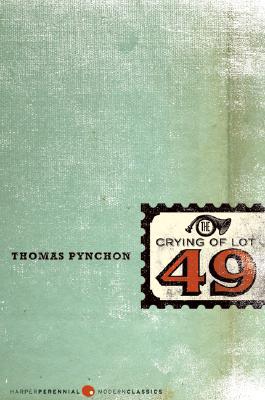 CRYING OF LOT 49, PYNCHON, THOMAS