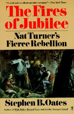 Image for The Fires of Jubilee: Nat Turner's Fierce Rebellion