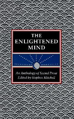 The Enlightened Mind, Mitchell, Stephen [Editor]