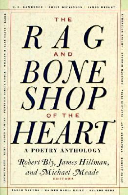 Image for The Rag and Bone Shop of the Heart: A Poetry Anthology