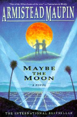 Image for Maybe the Moon: A Novel