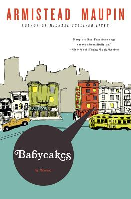 Babycakes (Tales of the City Series, V. 4), Maupin, Armistead