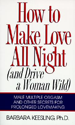 How to Make Love All Night, BARBARA KEESLING