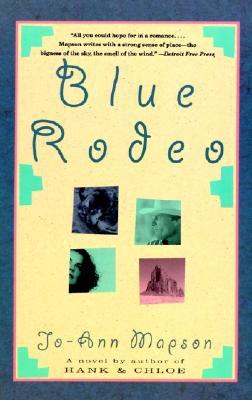 Blue Rodeo, Jo-Ann Mapson