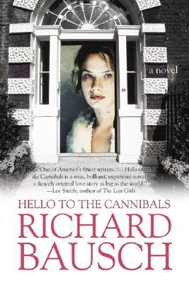 Image for Hello to the Cannibals: A Novel