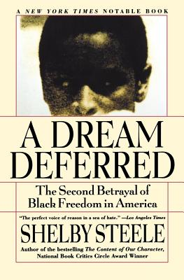 Image for A Dream Deferred: The Second Betrayal of Black Freedom in America