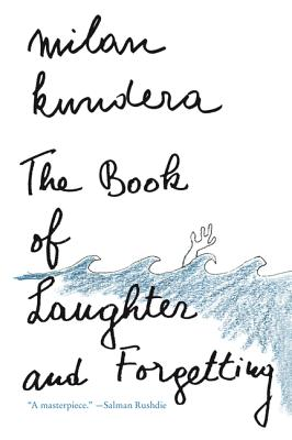 The Book of Laughter and Forgetting, Kundera, Milan
