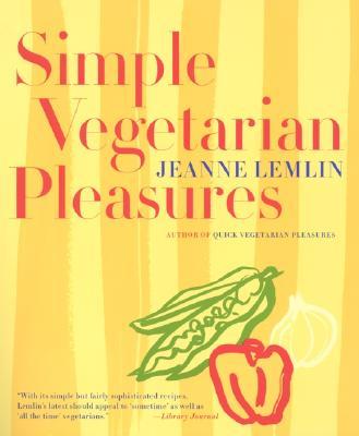 """Simple Vegetarian Pleasures, """"Lemlin, Jeanne"""""""