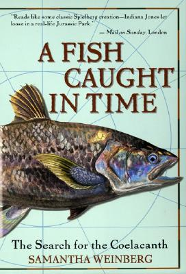 Image for A Fish Caught in Time: The Search for the Coelacanth